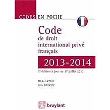 Code de droit international privé français 2013-2014
