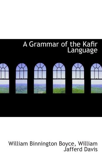 A Grammar of the Kafir Language