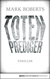 Totenprediger: Thriller (Eve Clay 1)