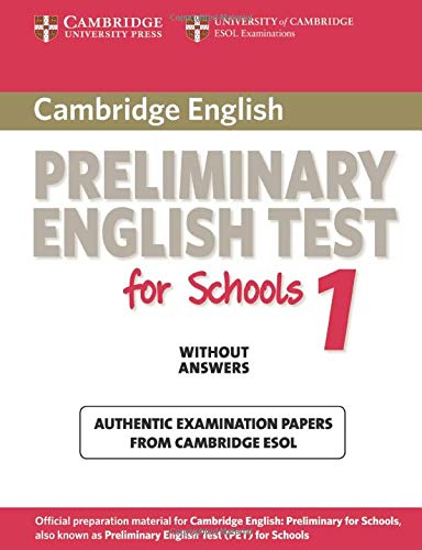 Preliminary english test for school. Student's book. Per gli Ist. tecnici e professionali: Cambridge Preliminary English Test for Schools 1 Student's Book without Answers (PET Practice Tests)