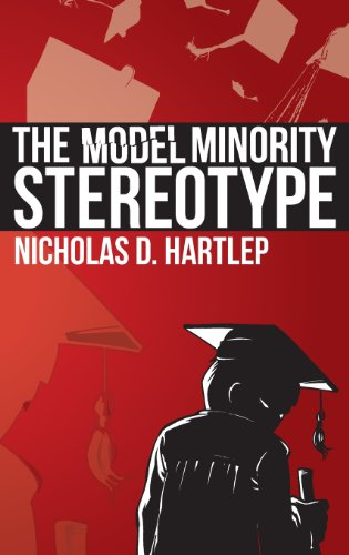 The Model Minority Stereotype: Demystifying Asian American Success (Hc)
