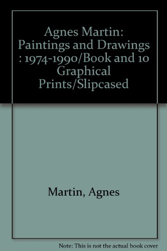 Agnes Martin: Paintings and Drawings : 1974-1990/Book and 10 Graphical Prints/Slipcased por Agnes Martin