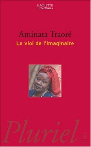 Le Viol de l'imaginaire par Aminata Dramane Traoré