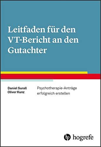 fd315e68e247 Leitfaden für den VT-Bericht an den Gutachter  Psychotherapie-Anträge  erfolgreich erstellen