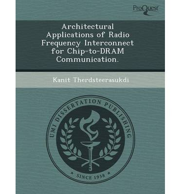 Architectural Applications of Radio Frequency Interconnect for Chip-To-DRAM Communication. (Paperback) - Common