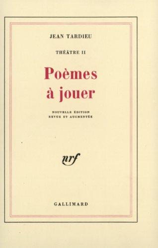 Théâtre, II:Poèmes à jouer PDF Books