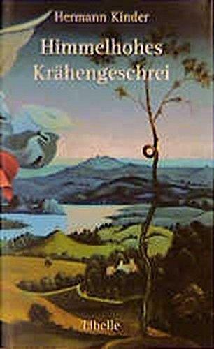 Himmelhohes Krähengeschrei: Drei Tage auf dem Jakobsweg, beginnend am Bodensee, weit vor Compostela endend mit dem Versuch, rasch das Glück zu packen. Kammerprosa