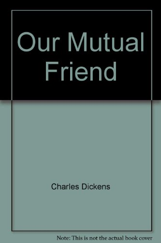 our-mutual-friend-mass-market-paperback-by-charles-dickens