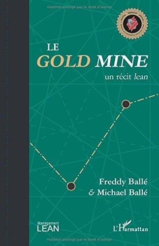 Le Gold Mine, un rcit lean.