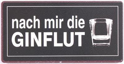 Lafinesse Magnet- Schild Nach mir die Ginflut Größe ONESIZE Black (Black-schild)