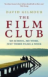 The Film Club: No School. No Work ... Just Three Films a Week
