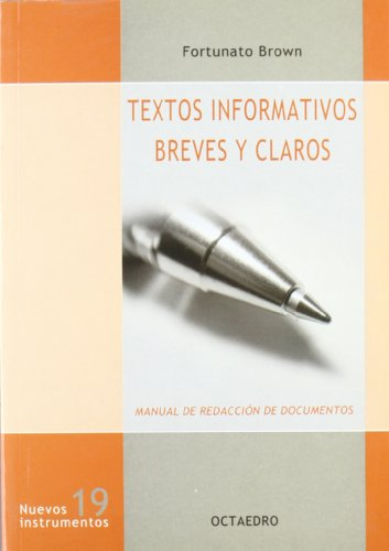 Descargar Libro Textos informativos breves y claros: Manual de redacción de documentos (Nuevos instrumentos) de Fortunato Brown