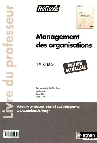 Management des organisations 1re STMG : Livre du professeur