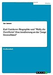 Karl Gutzkows Biographie und
