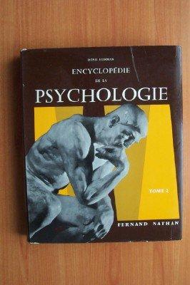 ENCYCLOPEDIE DE LA PSYCHOLOGIE Tome 2