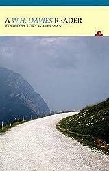 W. H. Davies, The True Traveller: A Reader (Fyfieldbooks)