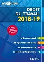 Top'Actuel Droit Du Travail 2018-2019 de Susana Lopes-Dos Santos