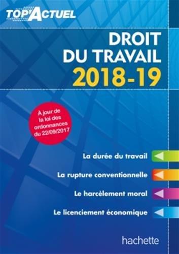 Top'Actuel Droit Du Travail 2018-2019 par Susana Lopes-Dos Santos