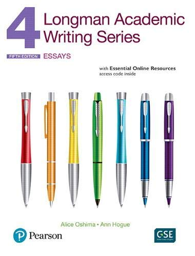 Longman academic writing. Series 4. Essential. Per le Scuole superiori. Con espansione online: Essays, with Essential Online Resources