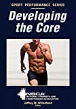 Developing the Core (Sport Performance Series) (English Edition) - Format Kindle - 9781450467124 - 13,54 €