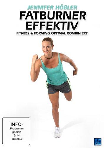 Jennifer Hößler: Fatburner effektiv - Fitness und Forming optimal kombiniert Preisvergleich