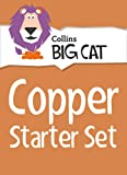Collins Big Cat Sets - Copper Starter Set: Band 12/Copper