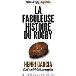 La Fabuleuse histoire du rugby (SPORT)