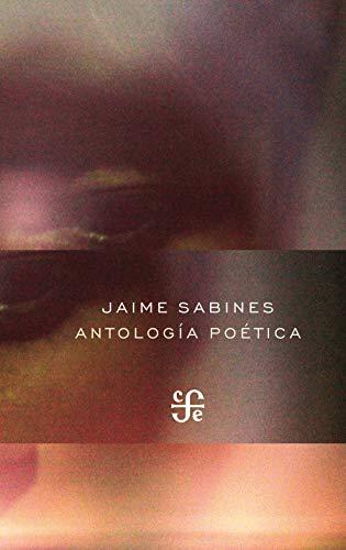 Antología poética (Poesia) por Jaime Sabines