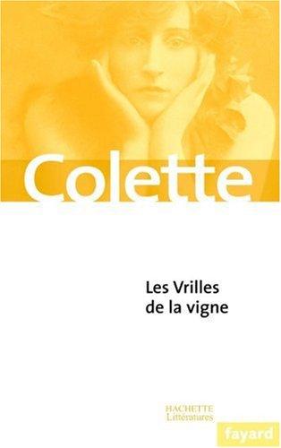 Les Vrilles de la vigne por Colette