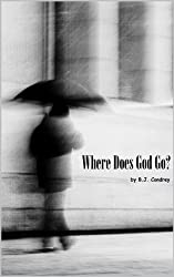 Where Does God Go?