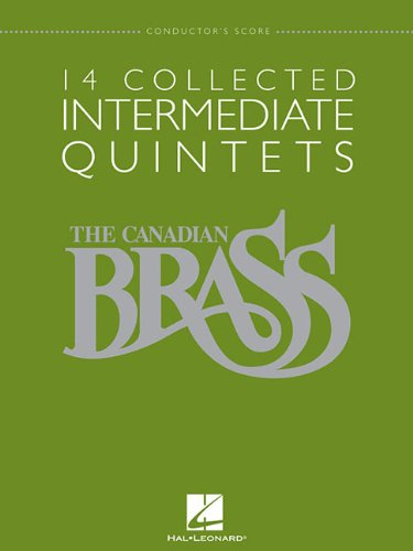 14 Collected Intermediate Quintets: Brass Quintet Conductor's Score (The Canadian Brass)