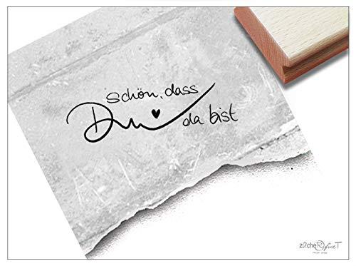 Stempel Textstempel SCHÖN, DASS DU DA BIST in Handschrift - Schriftstempel Liebe Freundschaft Karten Briefe Geschenk Deko - zAcheR-fineT -