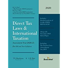Direct Tax Laws & International Taxation Assessment Year 2020-21 (For Old and New Syllabus)
