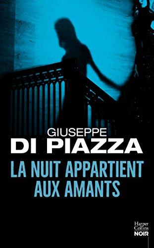 La nuit appartient aux amants : le nouveau nom du thriller italien - Auteur invité au Festival Quais du Polar à Lyon (HarperCollins Noir)