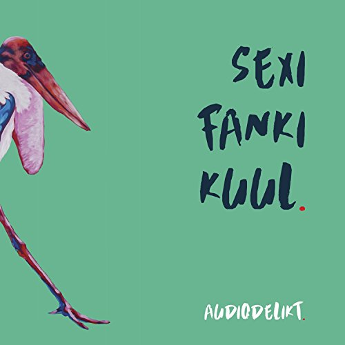 Sexi, Fanki, Kuul
