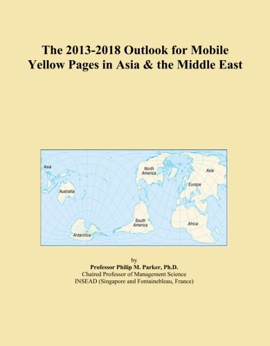 the-2013-2018-outlook-for-mobile-yellow-pages-in-asia-the-middle-east