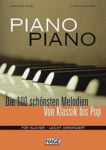 Piano Piano. Notenbuch Für Klavier - Leicht Arrangiert