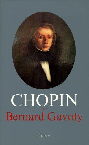 Frédéric Chopin par Bernard Gavoty