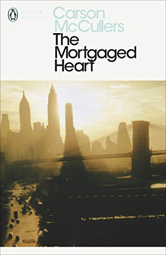 The Mortgaged Heart (Penguin Modern Classics) por Carson McCullers