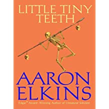 Little Tiny Teeth (The Gideon Oliver Mysteries)