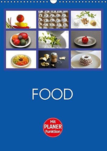 Food (Wandkalender 2018 DIN A3 hoch): Farbige food-Fotografien, passend zu den Jahreszeiten (Planer, 14 Seiten ) (CALVENDO Lifestyle) [Kalender] [Apr 01, 2017] / Thomas Jäger, Anette