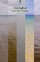 Love Me Tonight by Nick Stafford (2004-11-04)