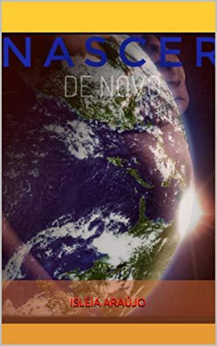 NASCER DE NOVO (Portuguese Edition)