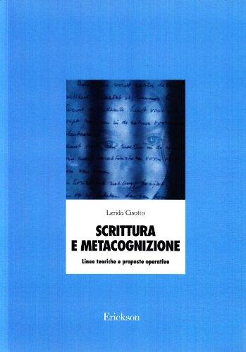 Scrittura e metacognizione. Linee teoriche e proposte operative