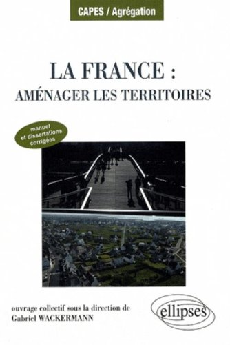 France Amenager les Territoires Manuel Dissertations Corriges