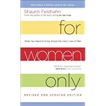 For Women Only, Revised and Updated Edition: What You Need to Know About the Inner Lives of Men-