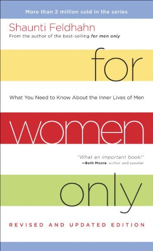 for-women-only-revised-and-updated-edition-what-you-need-to-know-about-the-inner-lives-of-men