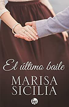 El último baile (Top Novel) (Spanish Edition) by [Sicilia, Marisa]