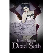 Dead Seth (Book Five) (Kiera Hudson Series Two 5) (English Edition)