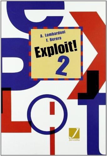 Exploit! Corso di Lingua e Civilt Francese. Con CD Audio. Per le Scuole Superiori: 2